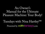 Tuesdays with Nina - An Owners Manual for the Ultimate Pleasure Machine: Your Body