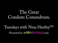 Tuesdays with Nina- The Great Condom Conundrum.