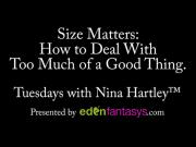Tuesdays with Nina - Size Matters: How to Deal With Too Much of a Good Thing.