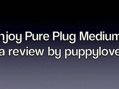 Pure Plug Medium Butt Plug Review
