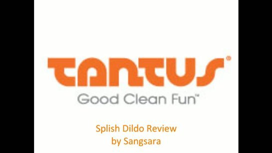 Tantus Splish Dildo Review
