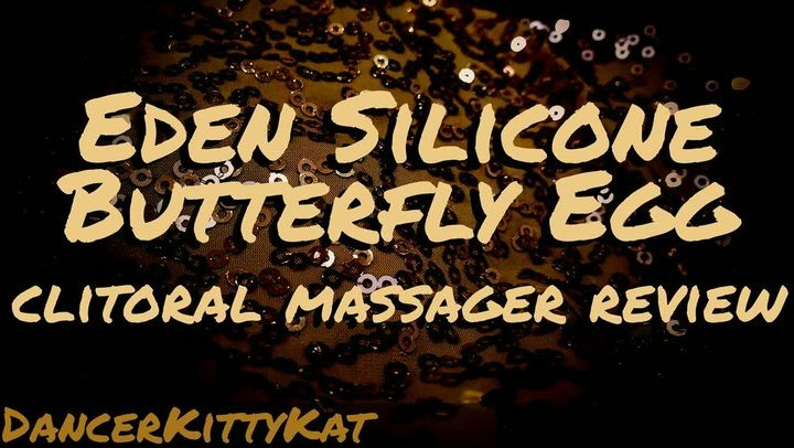 Eden Silicone Butterfly Egg Vibrator Review