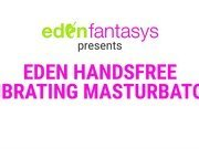 Eden handsfree vibrating masturbator by Eden Toys - Commercial