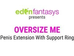 Oversize me by EdenFantasys - Commercial